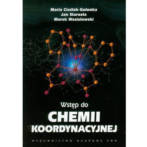 Wstęp do chemii koordynacyjnej (416 str.)