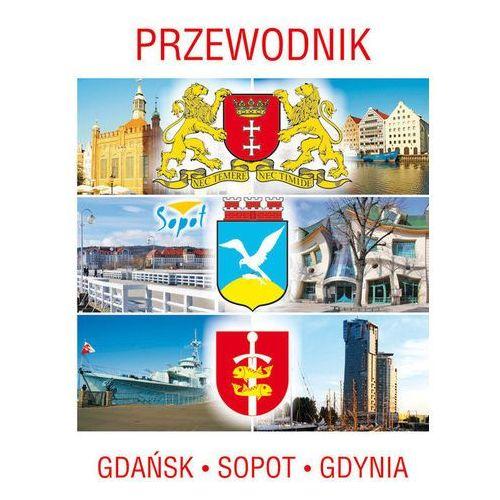 Przewodnik Gdańsk, Sopot, Gdynia - Literat (32 str.)