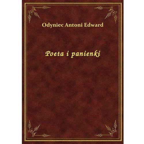 Poeta i panienki, Edward Antoni Odyniec