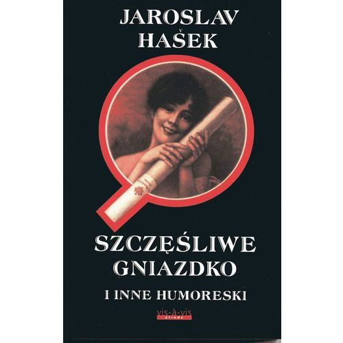 Szczęśliwe gniazdko i inne humoreski- bezpłatny odbiór zamówień w Krakowie (płatność gotówką lub kartą).