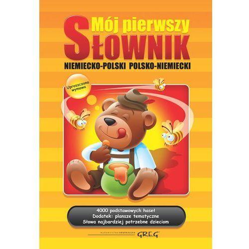 Mój pierwszy słownik niemiecko-polski polsko-niemiecki / twarda., Adrian Golis