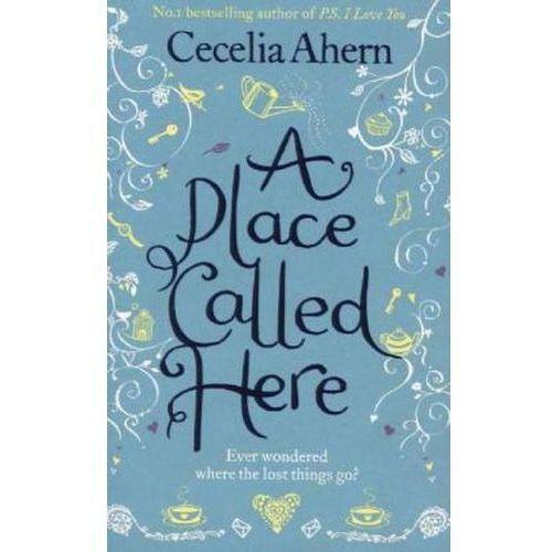 A Place Called Here. Vermiss mein nicht, englische Ausgabe (9780007258871)