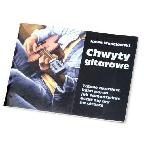 An wenclewski jacek ″chwyty gitarowe″