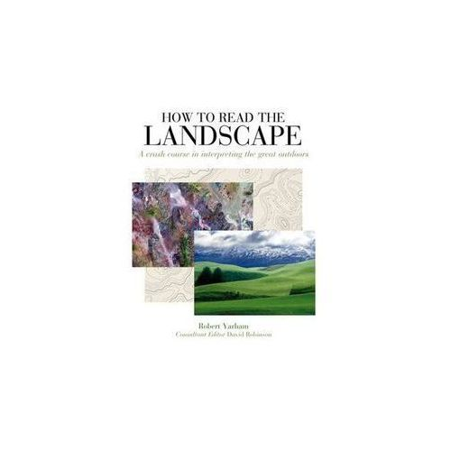 How to Read the Landscape (256 str.)