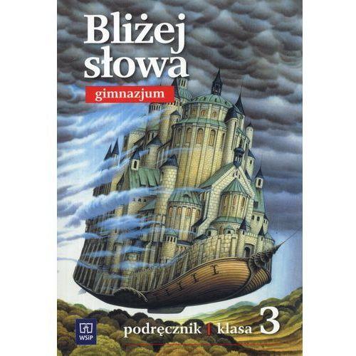 Język polski Bliżej słowa GIMN kl.3 podręcznik (9788302133022)