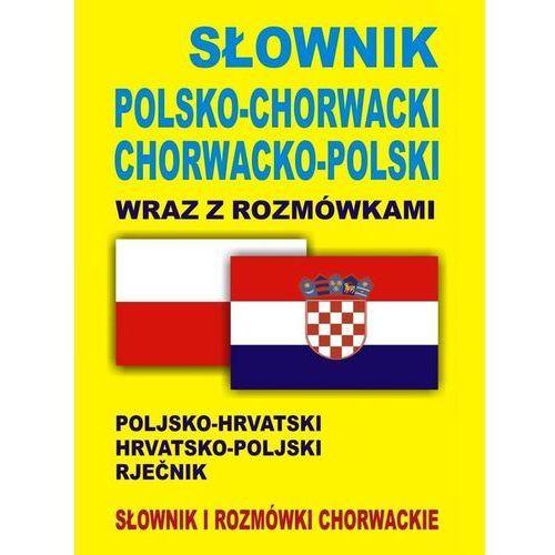 Słownik polsko-chorwacki chorwacko-polski wraz z rozmówkami, level trading
