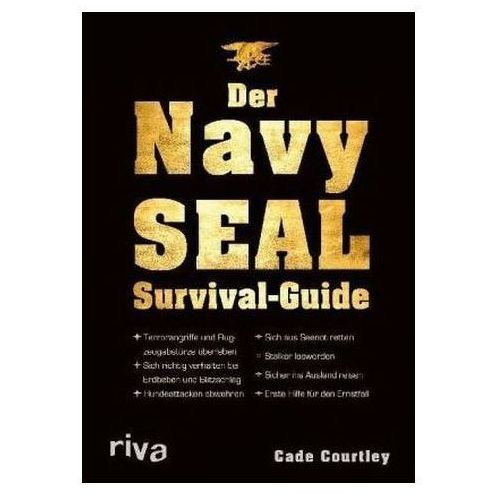 Der Navy-SEAL-Survival-Guide
