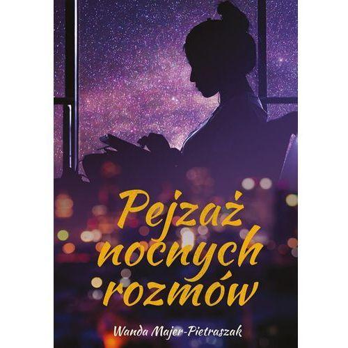 Pejzaż nocnych rozmów, Wanda Majer-Pietraszak