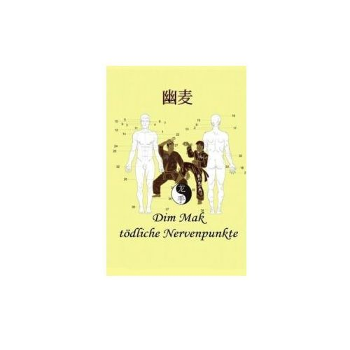 Dim Mak tödliche Nervenpunkte (9783839125205)