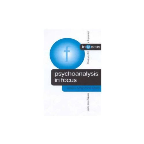 Psychoanalysis in Focus