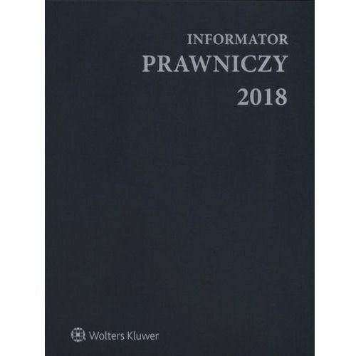 Informator Prawniczy 2018 A4 szary (9770239099182)