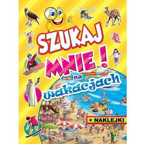 Szukaj mnie! Na wakacjach, pozycja z kategorii Książki dla dzieci