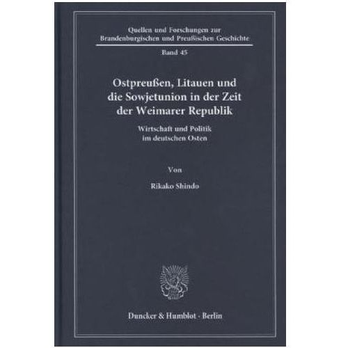 Ostpreußen, Litauen und die Sowjetunion in der Zeit der Weimarer Republik, Shindo, Rikako