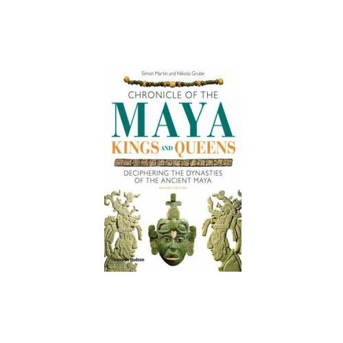 Chronicle of the Maya Kings and Queens (9780500287262)