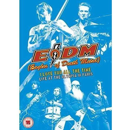 I Love You All The Time – Live at The Olympia in Paris (DVD) - Eagles Of Death Metal, 0412717