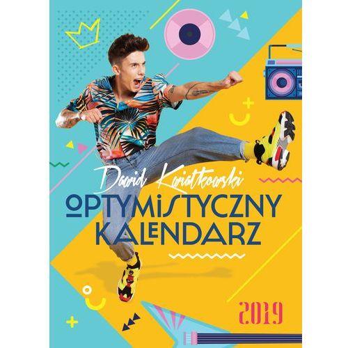 Dawid Kwiatkowski. Optymistyczny kalendarz 2019 - Dawid Kwiatkowski (9788381238786)