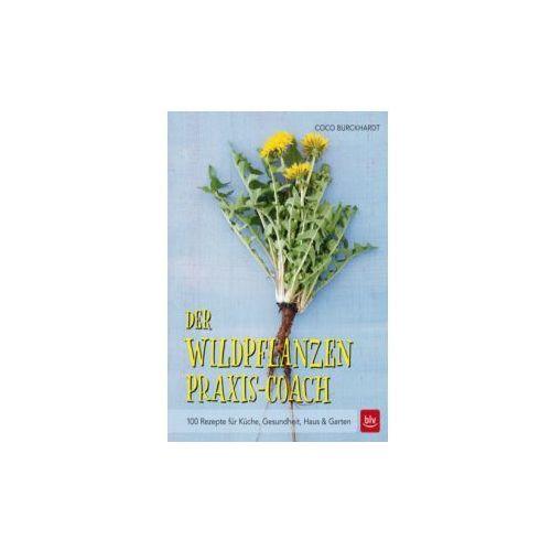 Der Wildpflanzen Praxis-Coach (9783835414969)