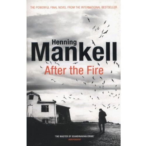 After the Fire, Henning Mankell