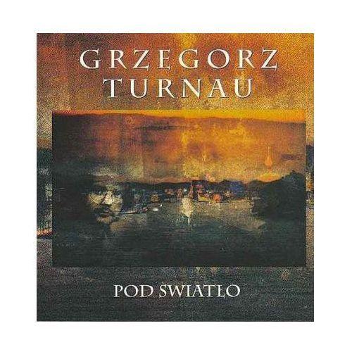 Pod światło [Reedycja] [Digipack] - Grzegorz Turnau, 9192462