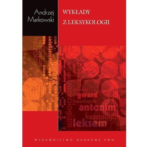 Wykłady z leksykologii (9788301168742)