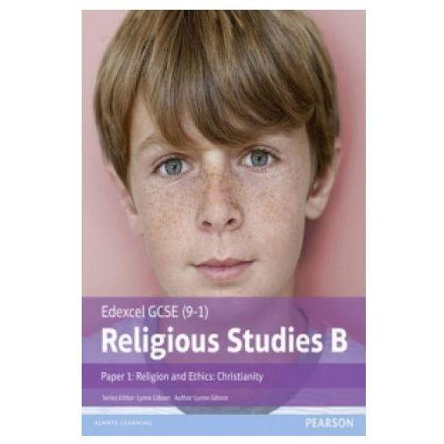 Edexcel Gcse (9-1) Religious Studies B Paper 1: Religion And Ethics - Christianity (9781292139326)