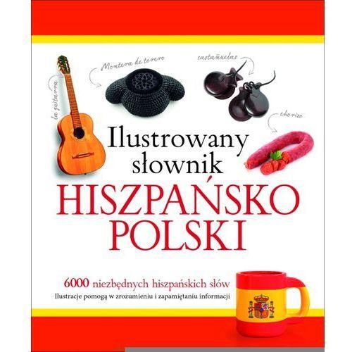 Ilustrowany słownik hiszpańsko-polski w.2015 (360 str.)