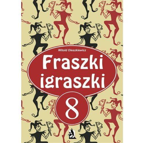 Fraszki igraszki część 8 - Witold Oleszkiewicz (PDF)