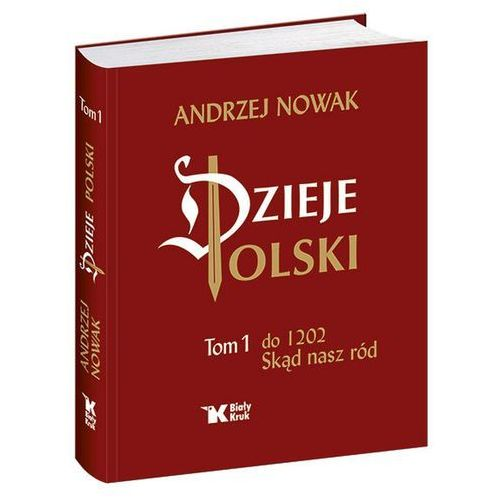 Dzieje Polski Tom 1, Biały Kruk