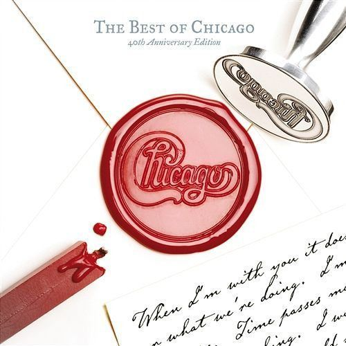 CHICAGO - THE BEST OF CHICAGO 40TH ANNIVERSARY EDITION