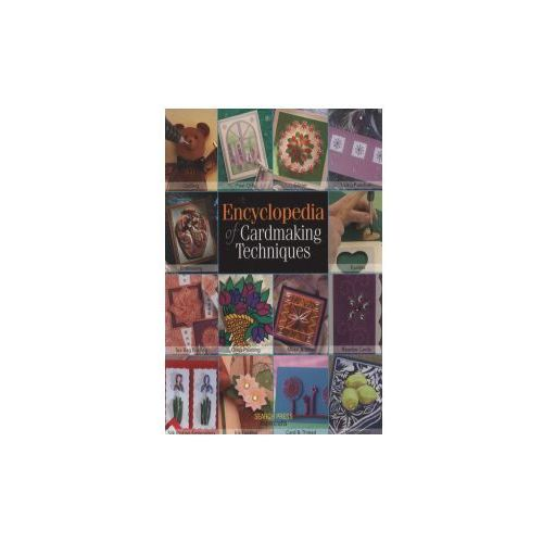 Encyclopedia of Cardmaking Techniques, Search Press Ltd