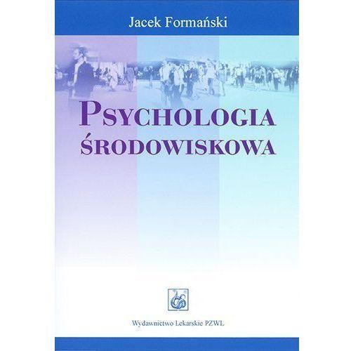 PSYCHOLOGIA ŚRODOWISKOWA (oprawa miękka) (Książka) (2004)