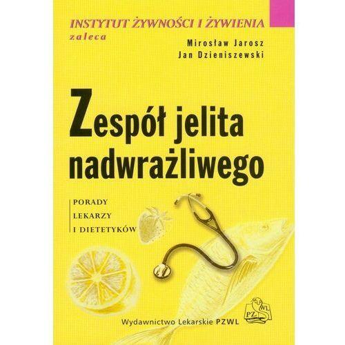 Zespół jelita nadwrażliwego. Seria Instytut Żywności i Żywienia Zaleca (2009)