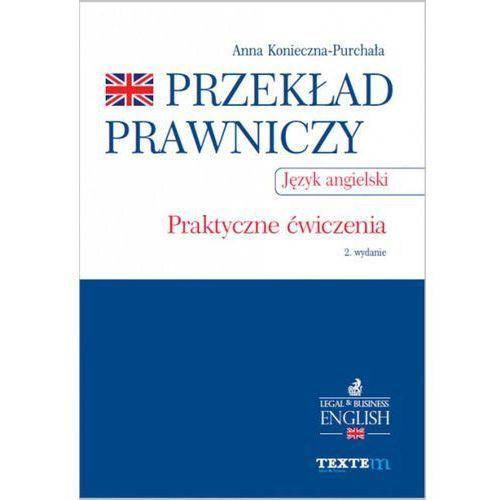 Przekład prawniczy. Praktyczne ćwiczenia. Język angielski-Wysyłkaod3,99, C.H. Beck Wydawnictwo Polska