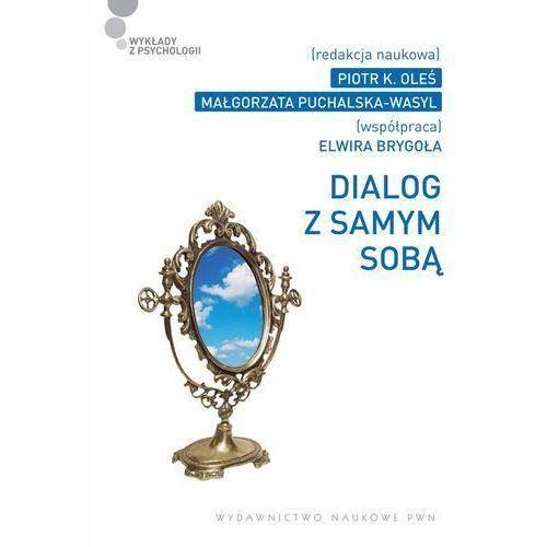 DIALOG Z SAMYM SOBĄ (oprawa kartonowa) (Książka) (9788301167028)