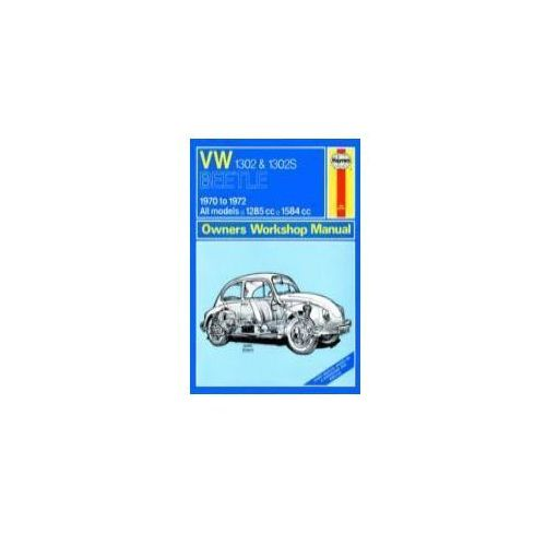 99521Volkswagen Beetle 1302 and 1302S (70 - 72) up to L Classic Reprint, Haynes, J. H. / Stead, D. H.