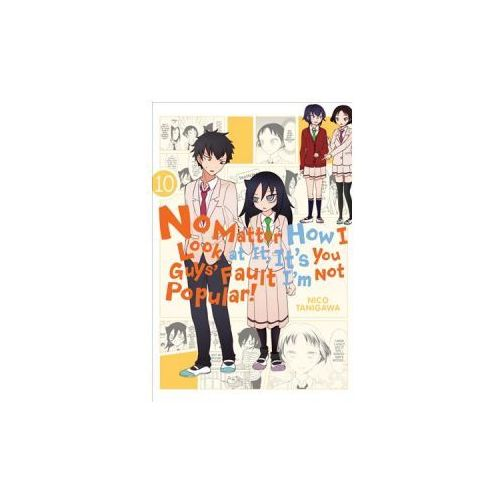 No Matter How I Look at It, It's You Guys' Fault I'm Not Popular!, Vol. 10