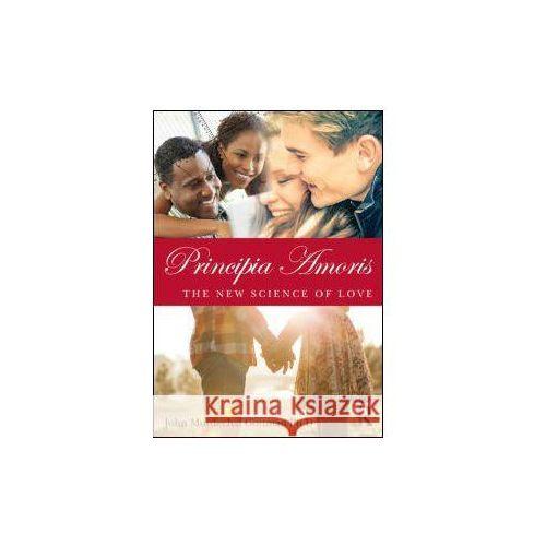 Principia Amoris: the New Science of Love (9780415641562)