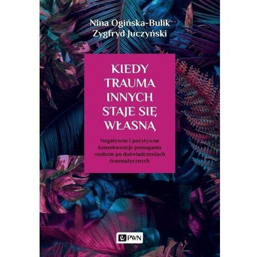 Kiedy trauma innych staje się własną (2020)