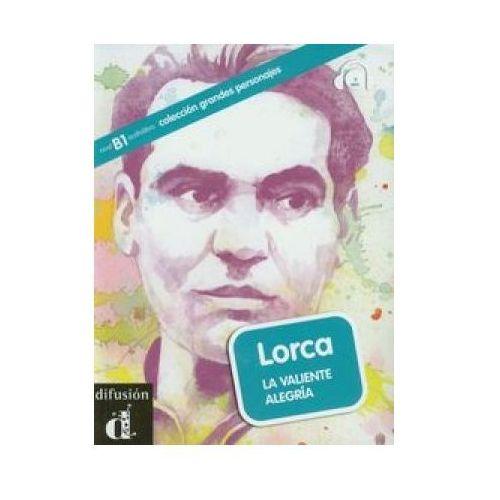 Lorca La Valiente Alegria (+ CD) (72 str.)