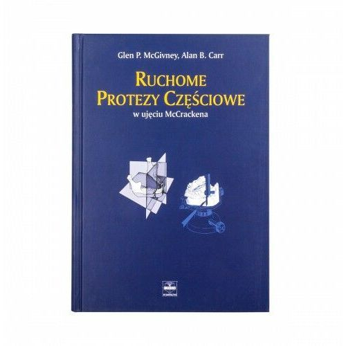 Ruchome protezy częściowe w ujęciu McCrackena (9788389309051)
