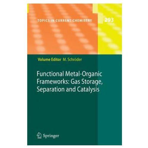 Functional Metal-Organic Frameworks: Gas Storage, Separation and Catalysis (9783642264887)