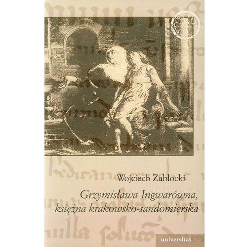 Grzymisława Ingwarówna, księżna krakowsko-sandomierska, Wojciech Zabłocki