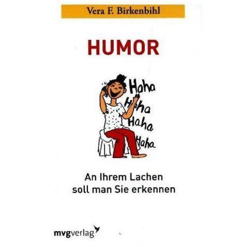 Humor: An Ihrem Lachen soll man Sie erkennen Birkenbihl, Vera F. (9783636071002)