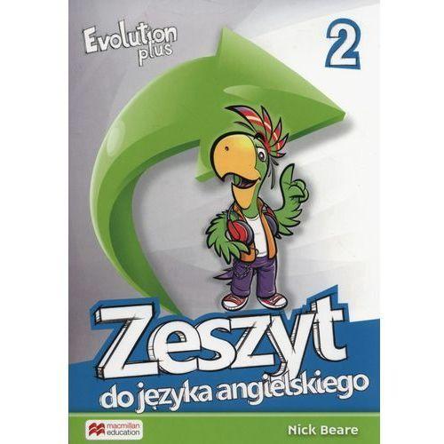 Evolution Plus 2 Zeszyt do języka angielskiego - Praca zbiorowa (140 str.)