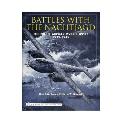 Battles with the Nachtjagd:: The Night Airwar over Eure 1939-1945