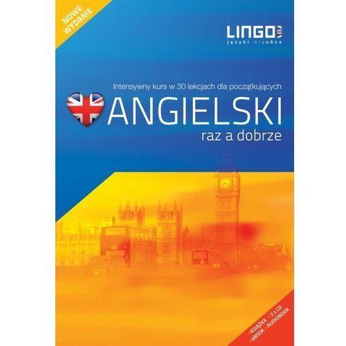 Angielski Raz A Dobrze. Intensywny Kurs W 30 Lekcjach Dla Początkujących + 3 Cd, Lingo