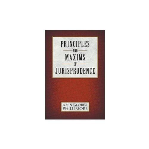 Principles and Maxims of Jurisprudence