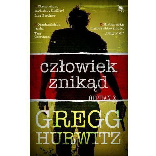 Człowiek znikąd - Gregg Hurwitz (MOBI), Gregg Hurwitz