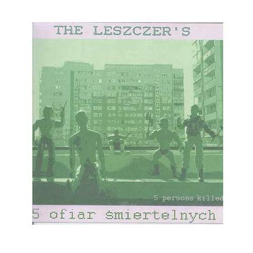 5 Ofiar Śmiertelnych - Leszczer's, The (Płyta CD)