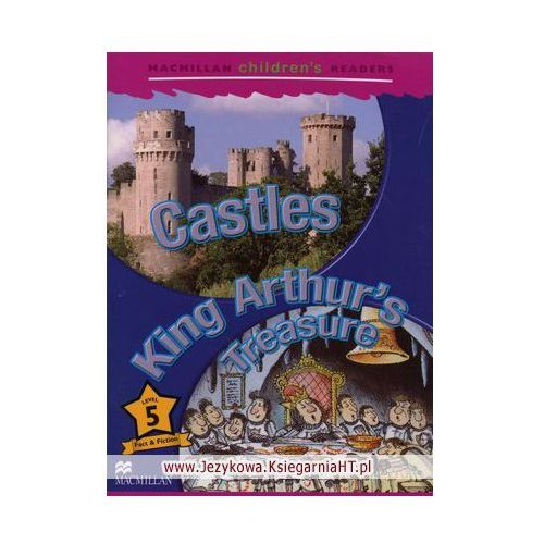 Macmillan Children's Readers, Level 5: Castles/King Arthur's Treasure, Macmillan